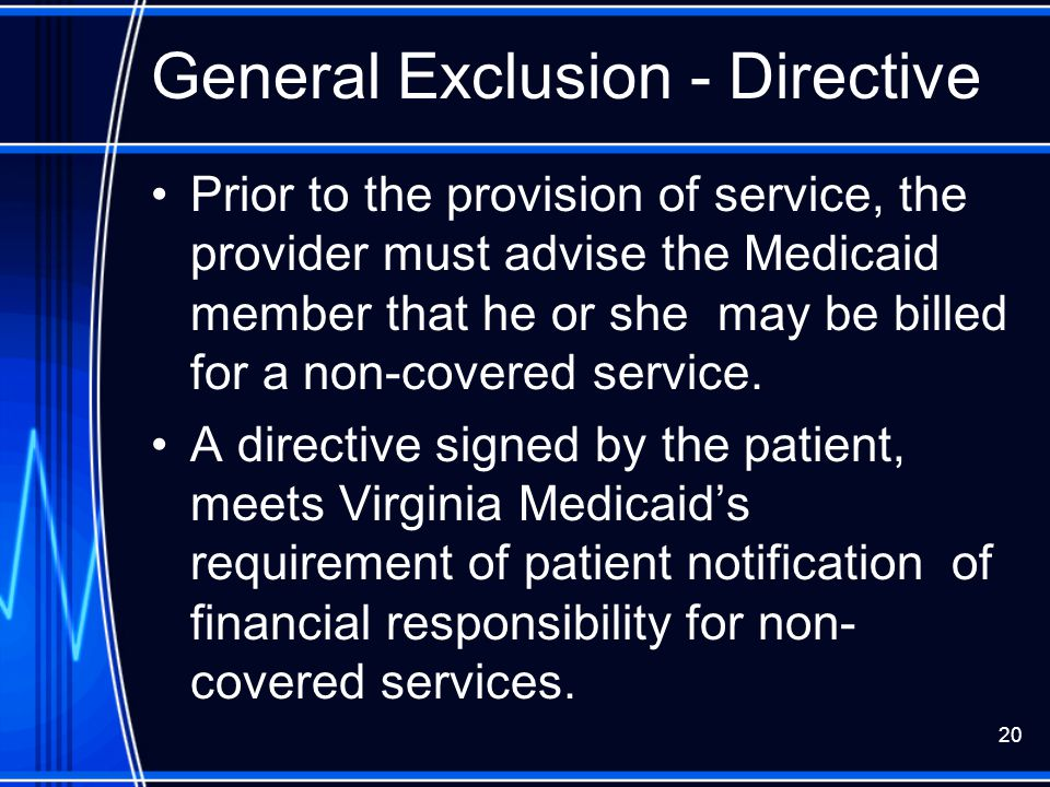 General Exclusion - Directive