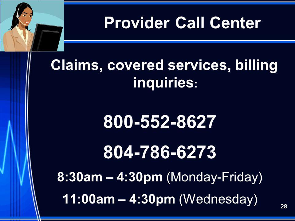 800-552-8627 804-786-6273 Provider Call Center