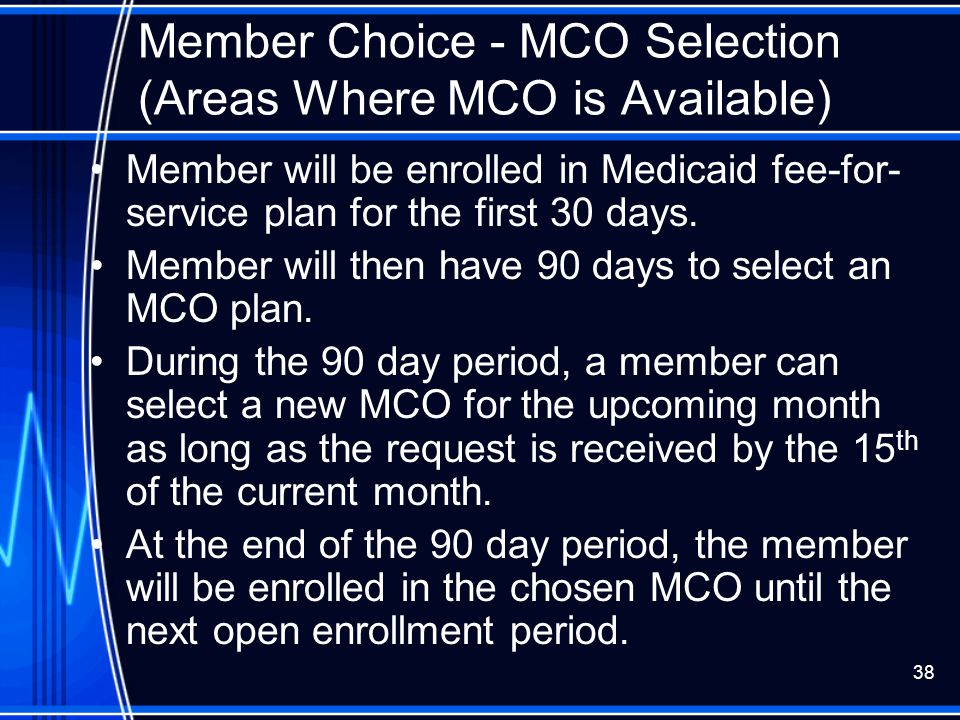 Member Choice - MCO Selection (Areas Where MCO is Available)