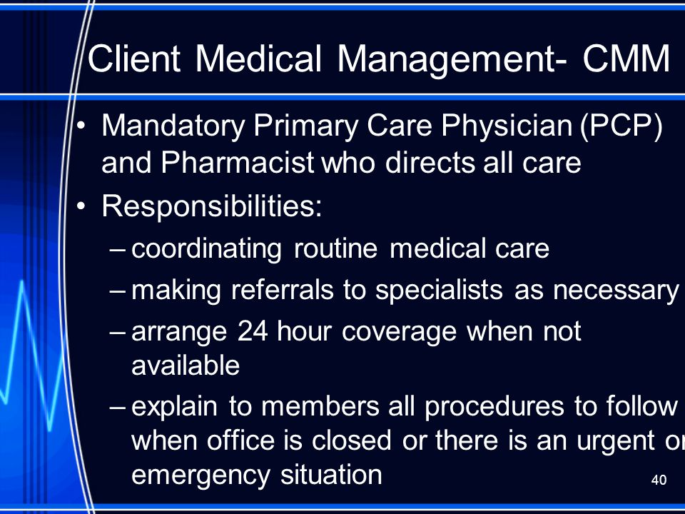 Client Medical Management- CMM