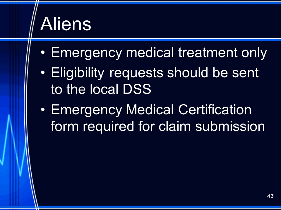 Aliens Emergency medical treatment only