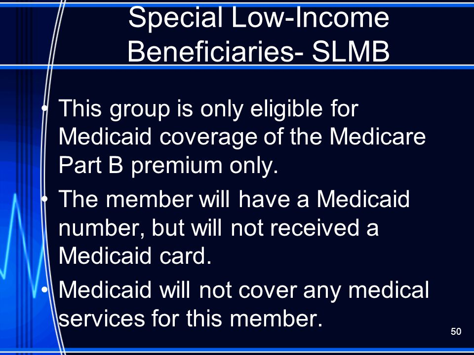 Special Low-Income Beneficiaries- SLMB