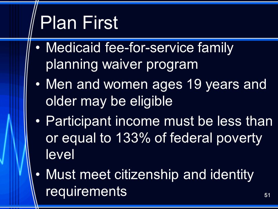 Plan First Medicaid fee-for-service family planning waiver program