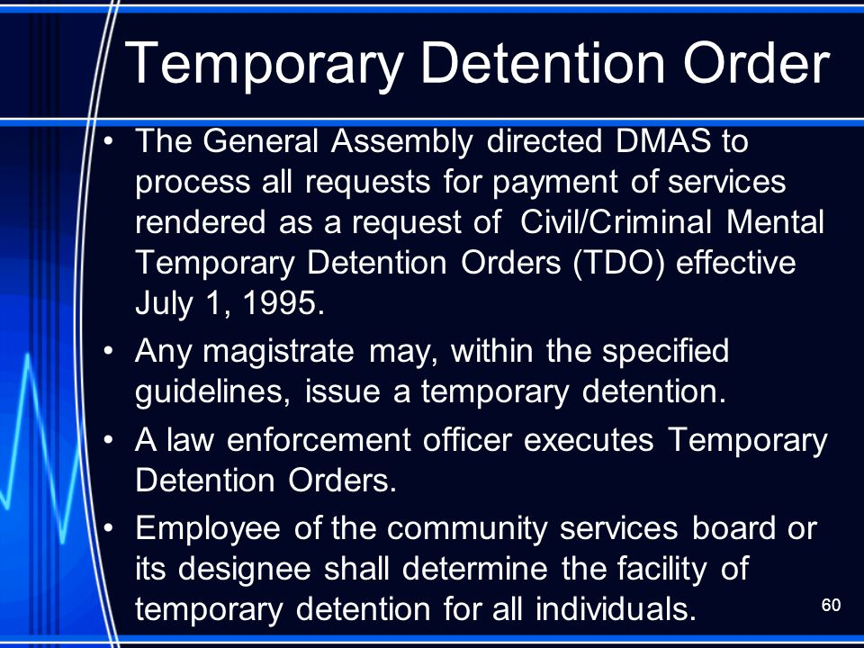 Temporary Detention Order