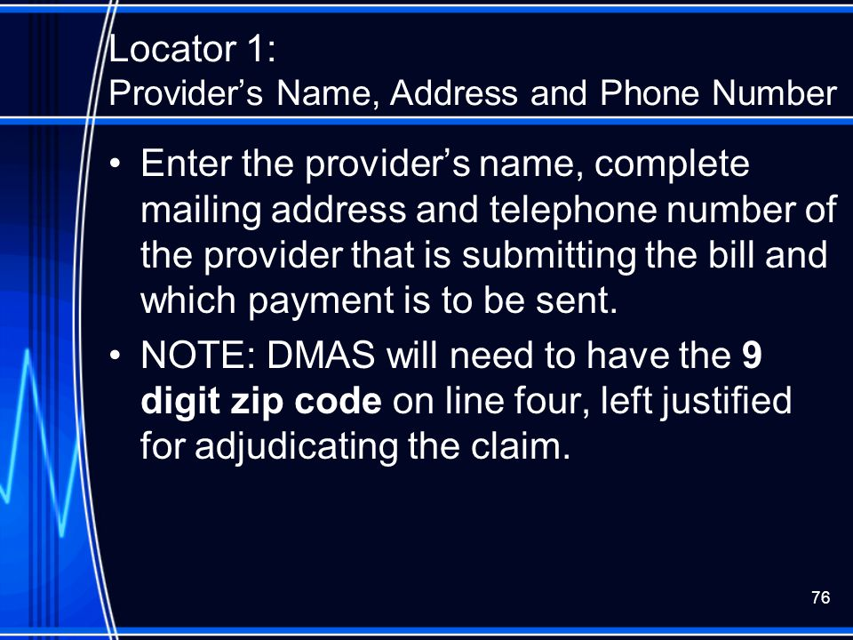 Locator 1: Provider's Name, Address and Phone Number