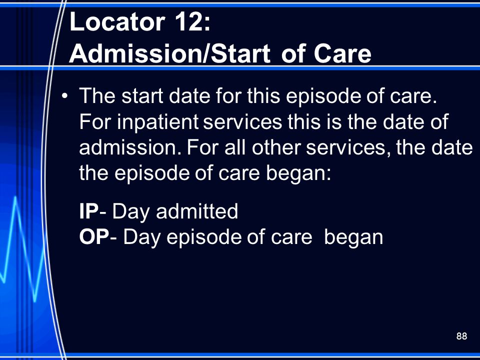 Locator 12: Admission/Start of Care