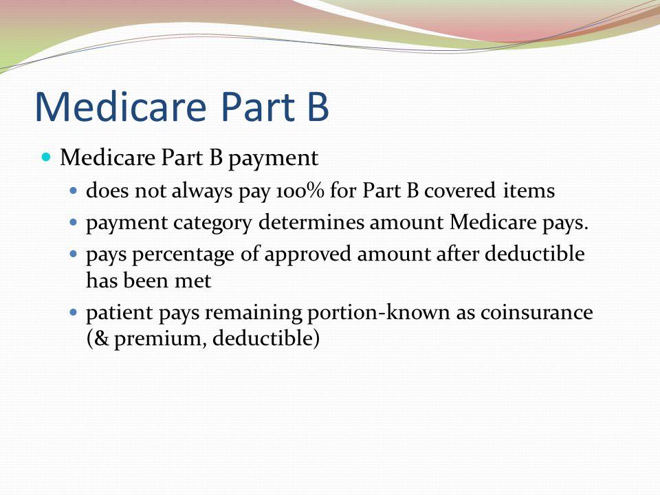 Medicare Part B Medicare Part B payment
