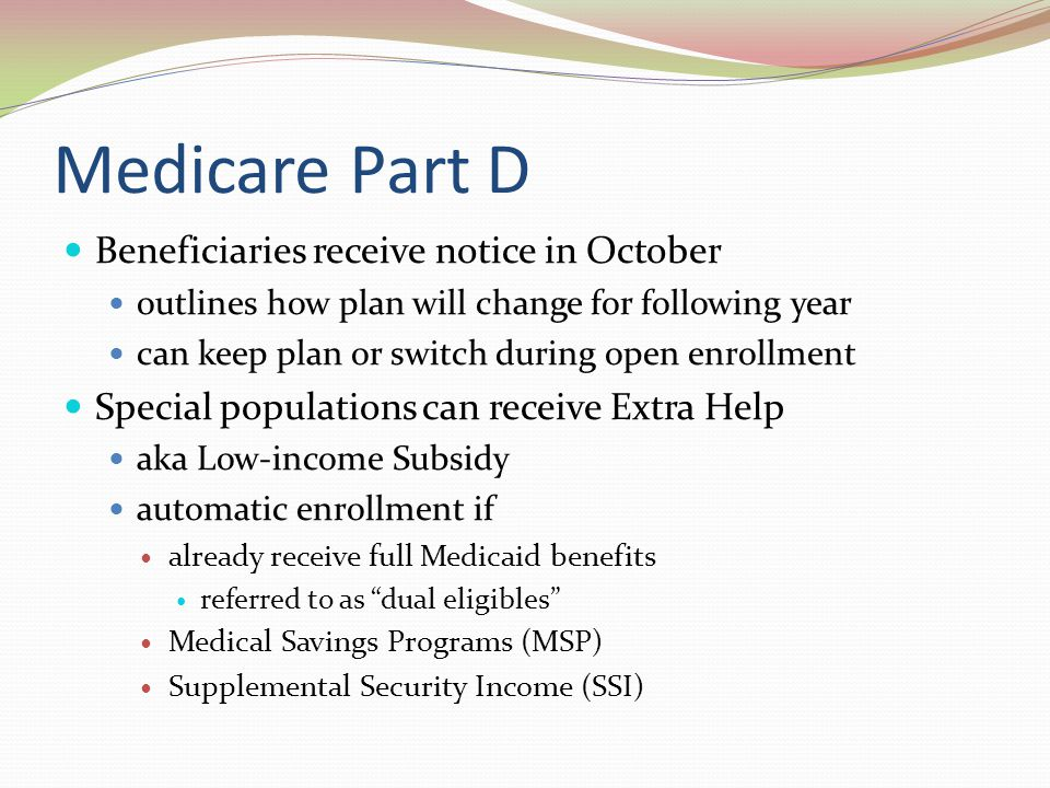 Medicare Part D Beneficiaries receive notice in October