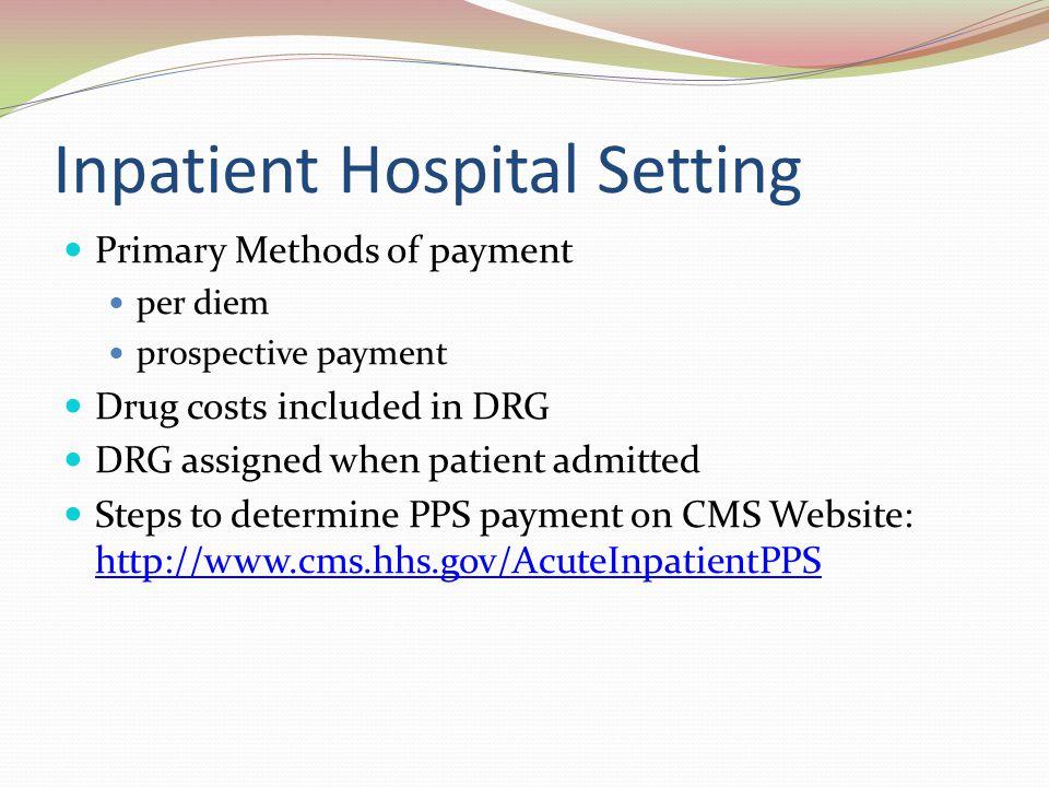 Inpatient Hospital Setting