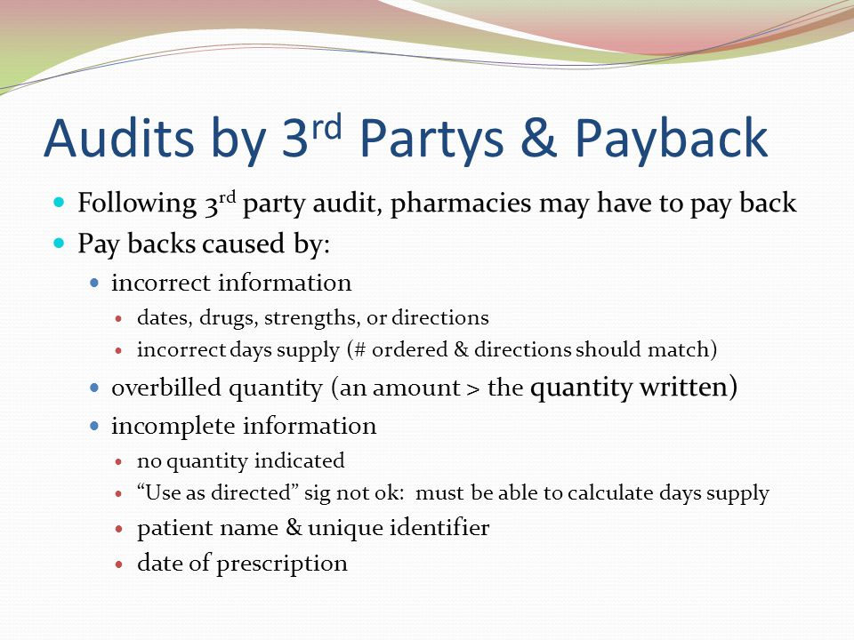 Audits by 3rd Partys & Payback