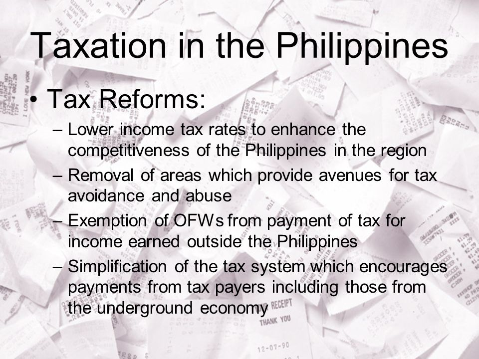 taxation tax on income philippines If you are a tax advisor interested in publishing tax news from the philippines we would love to hear from you to publish news you would normally need to be a member of the association of tax advisors a growing network of tax advisors from around the globe.