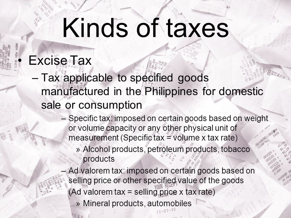 Kinds of taxes Excise Tax
