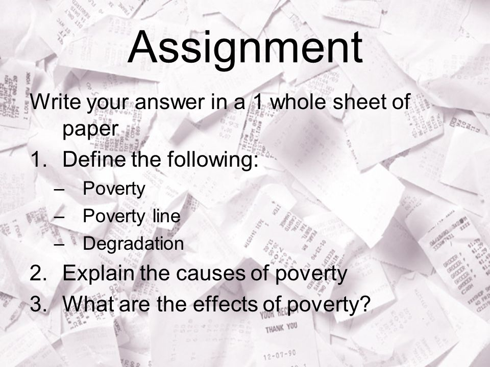 Assignment Write your answer in a 1 whole sheet of paper