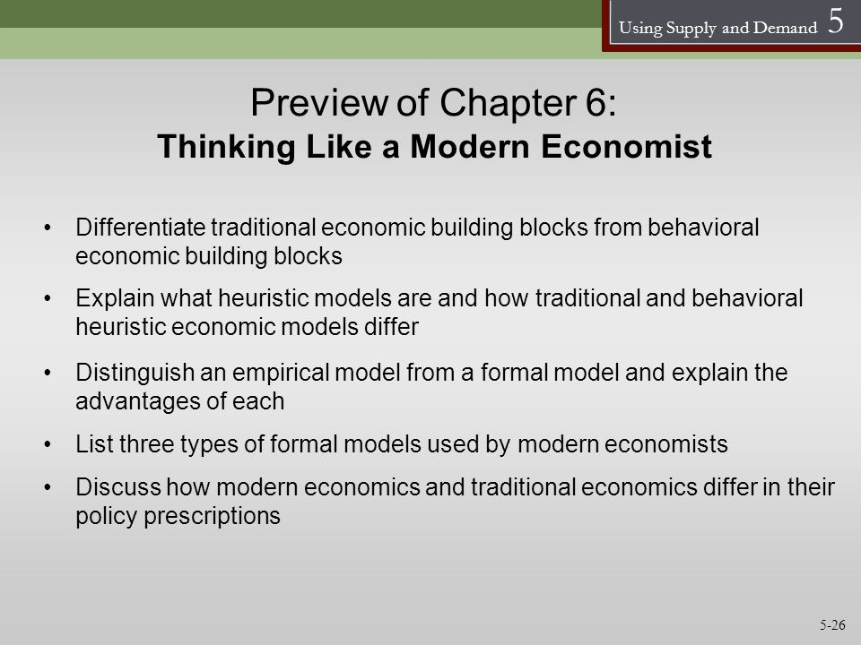 Preview of Chapter 6: Thinking Like a Modern Economist