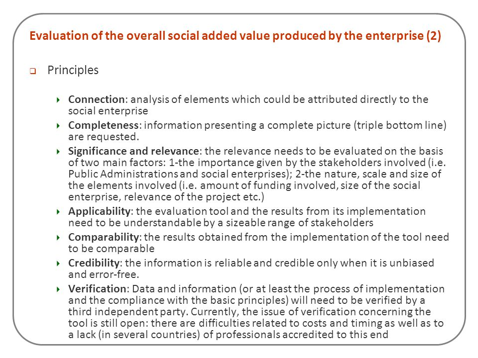 Evaluation of the overall social added value produced by the enterprise (2)