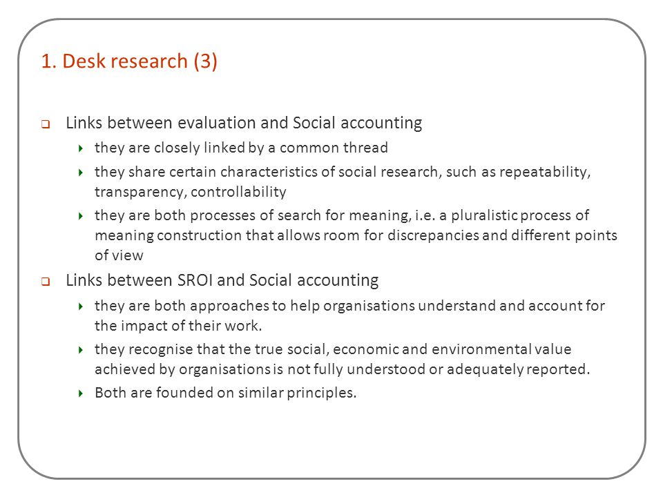 1. Desk research (3) Links between evaluation and Social accounting