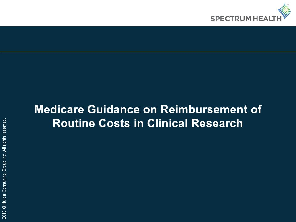 Medicare Guidance on Reimbursement of Routine Costs in Clinical Research