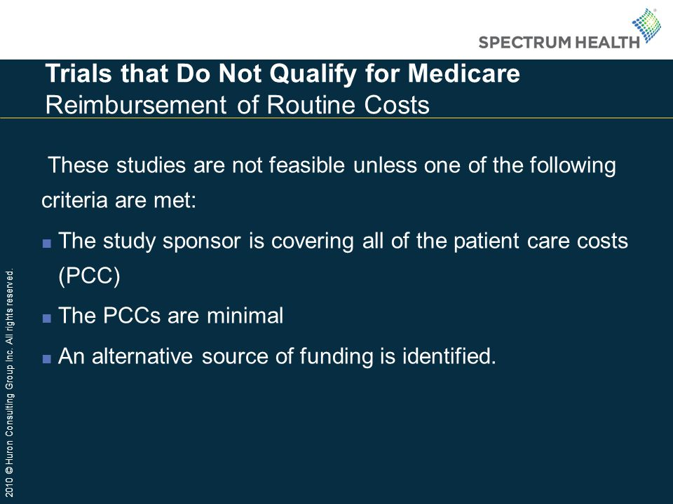 Trials that Do Not Qualify for Medicare Reimbursement of Routine Costs