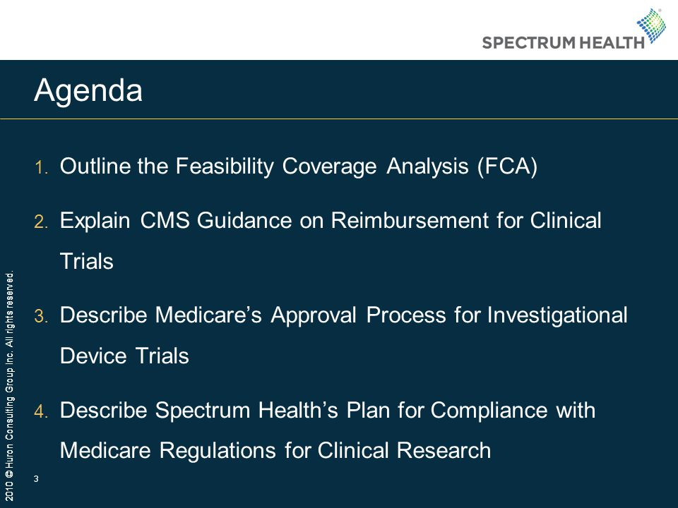Agenda Outline the Feasibility Coverage Analysis (FCA)
