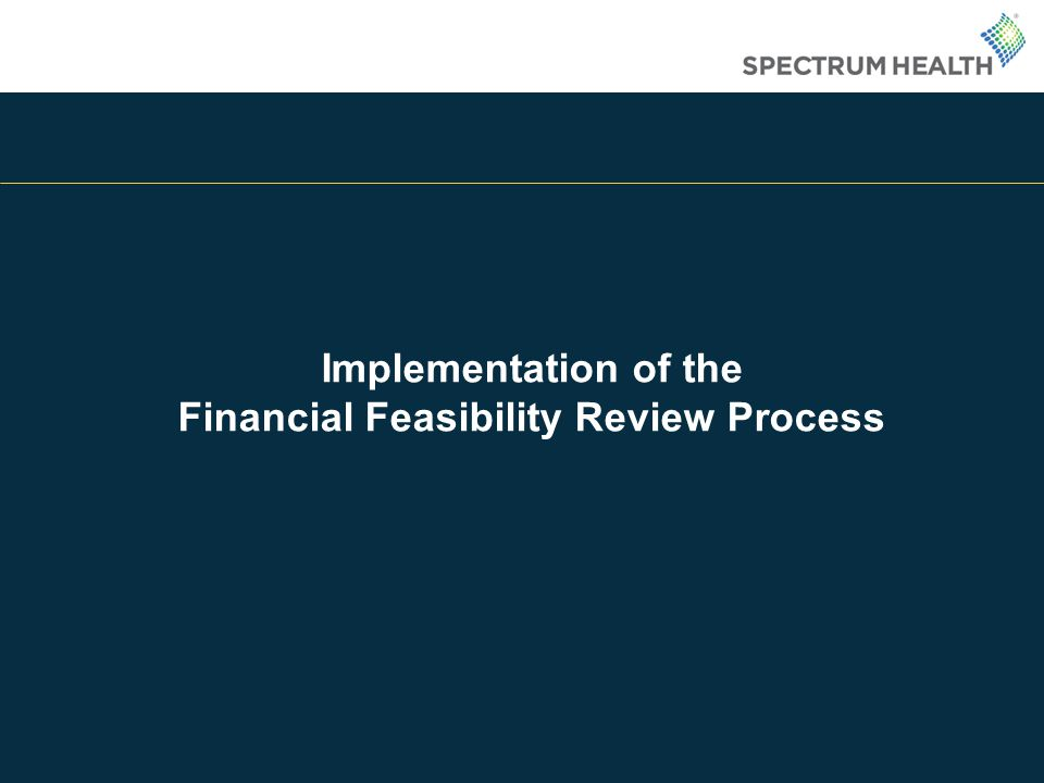 Financial Feasibility Review Process