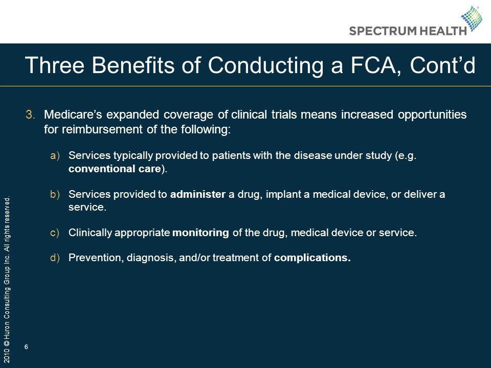 Three Benefits of Conducting a FCA, Cont'd