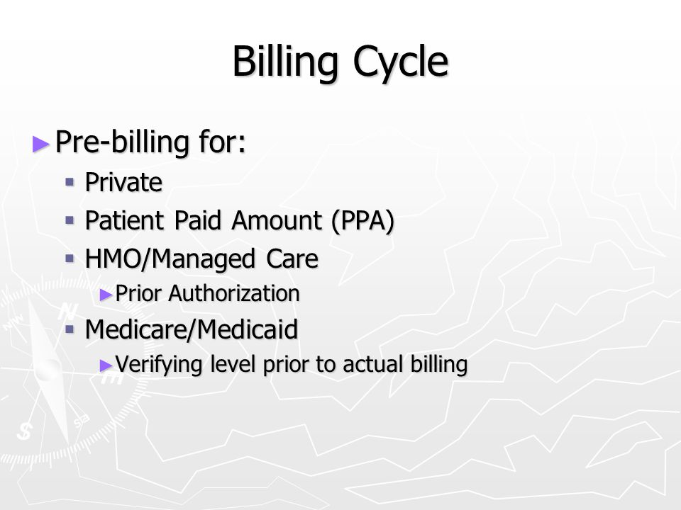 Billing Cycle Pre-billing for: Private Patient Paid Amount (PPA)