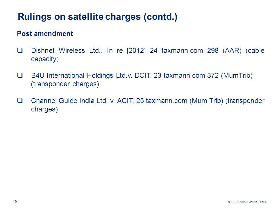 Rulings on satellite charges (contd.)