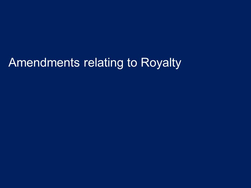 Amendments relating to Royalty