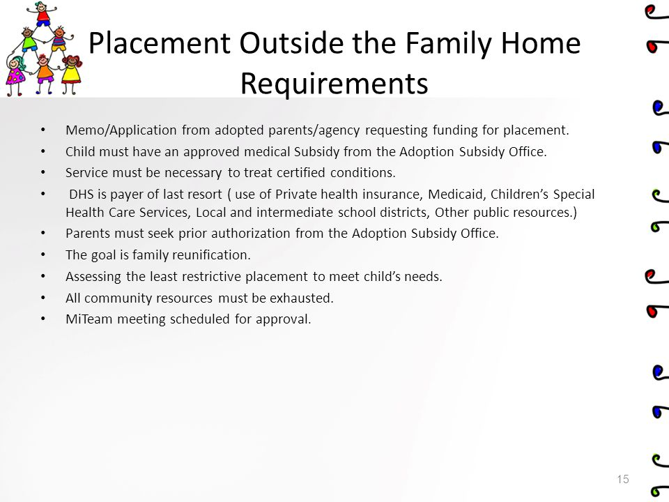 Placement Outside the Family Home Requirements