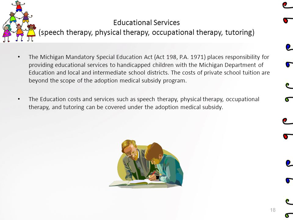 Educational Services (speech therapy, physical therapy, occupational therapy, tutoring)