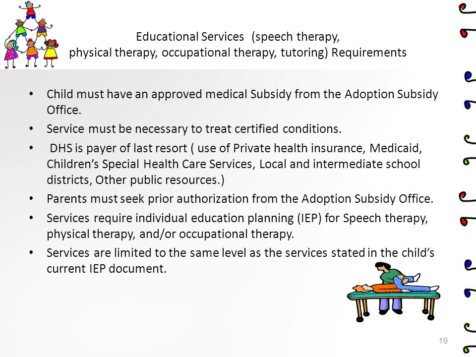 Educational Services (speech therapy, physical therapy, occupational therapy, tutoring) Requirements