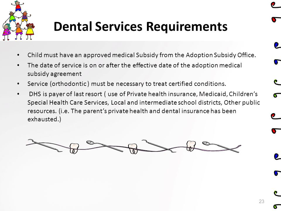Dental Services Requirements