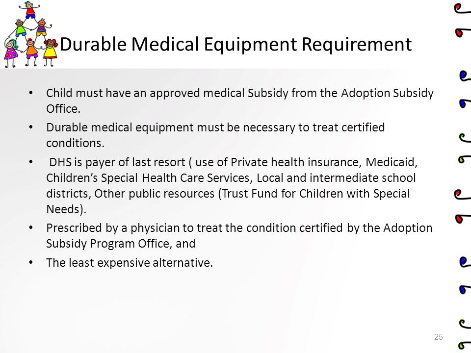 Durable Medical Equipment Requirement