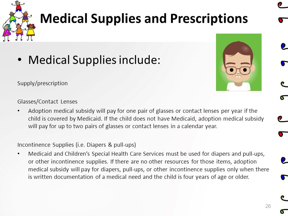 Medical Supplies and Prescriptions