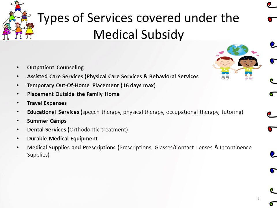 Types of Services covered under the Medical Subsidy