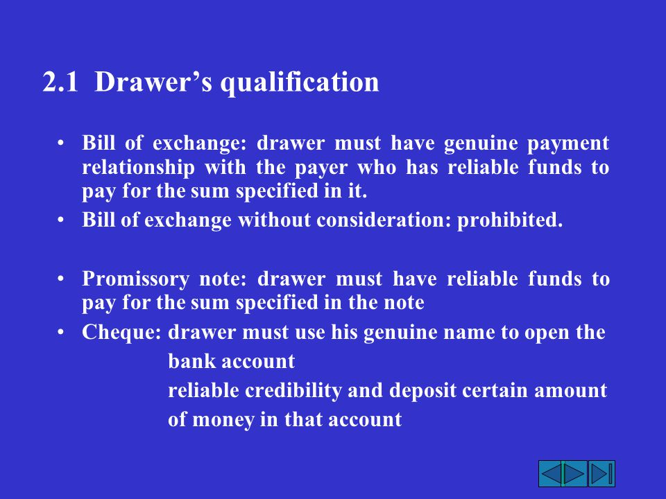 2.1 Drawer's qualification