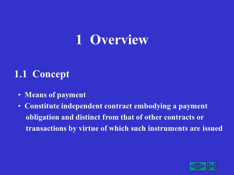 1 Overview 1.1 Concept Means of payment