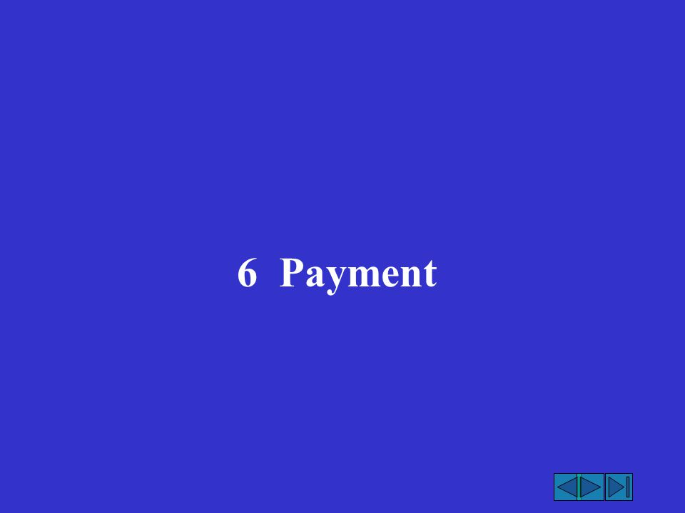 6 Payment