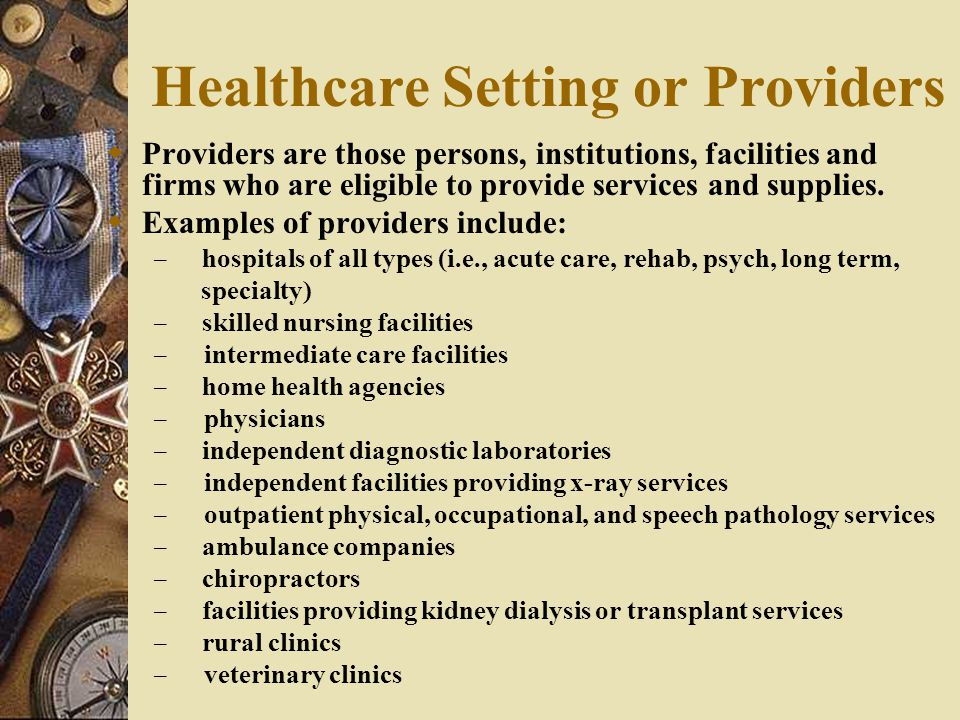 Healthcare Setting or Providers