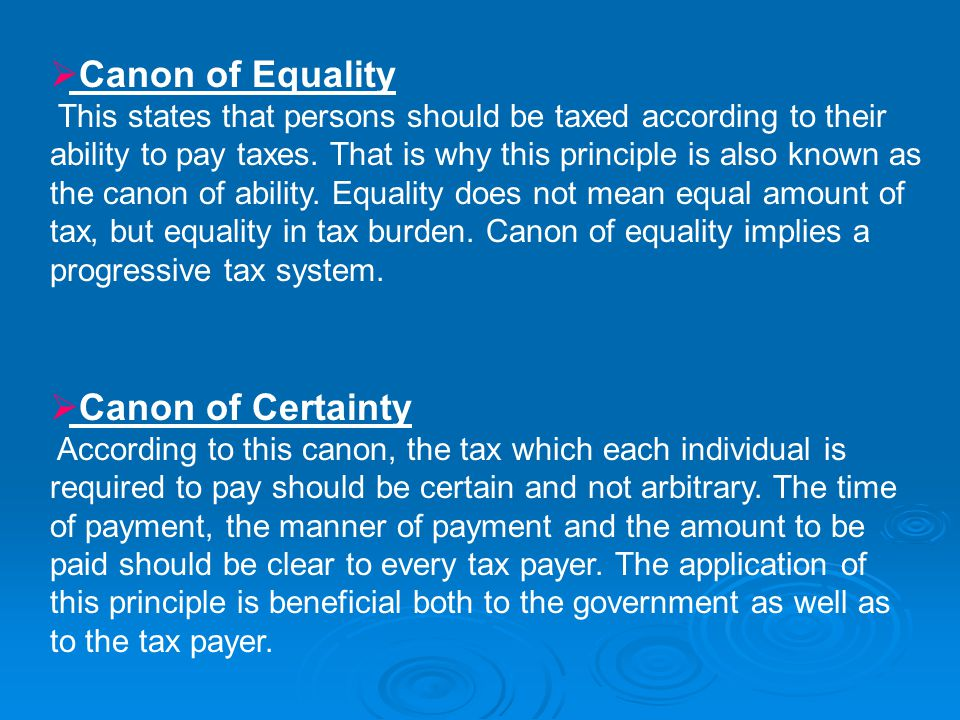 Canon of Equality Canon of Certainty