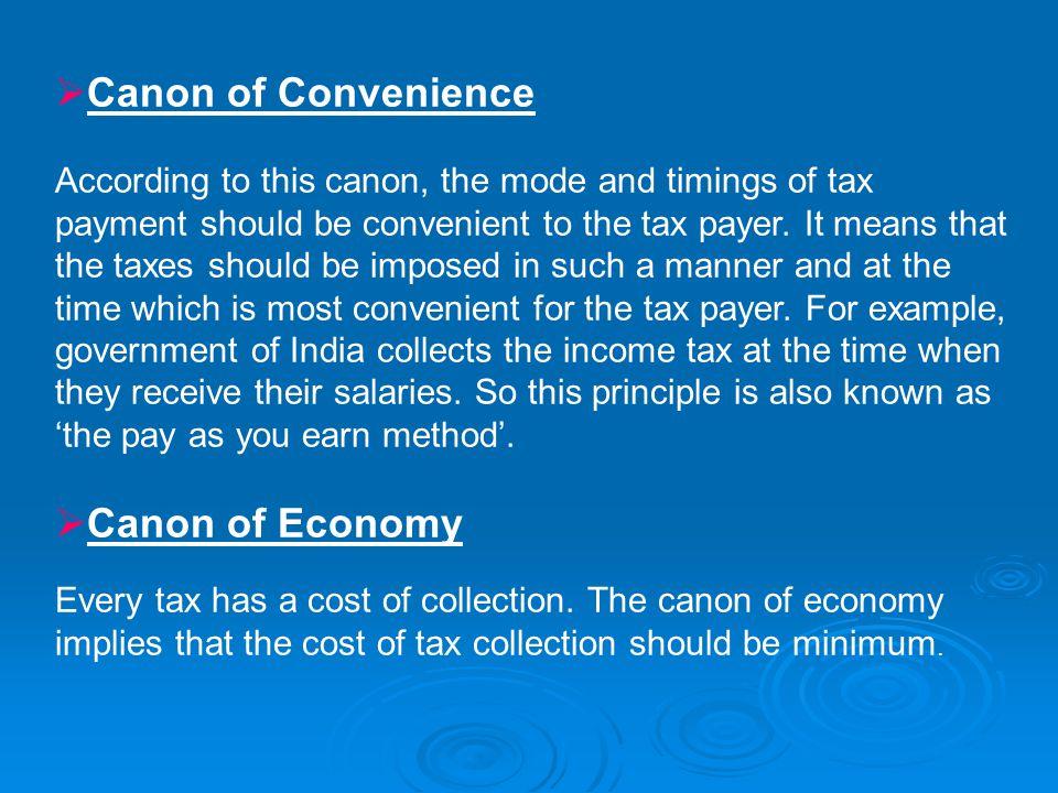 Canon of Convenience Canon of Economy