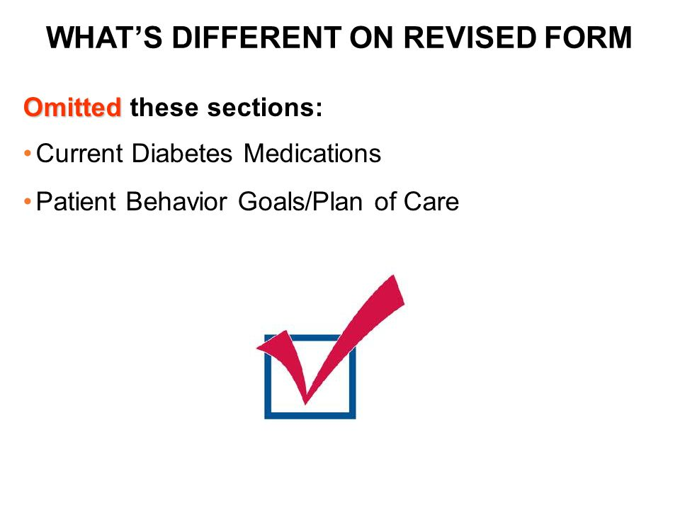 WHAT'S DIFFERENT ON REVISED FORM