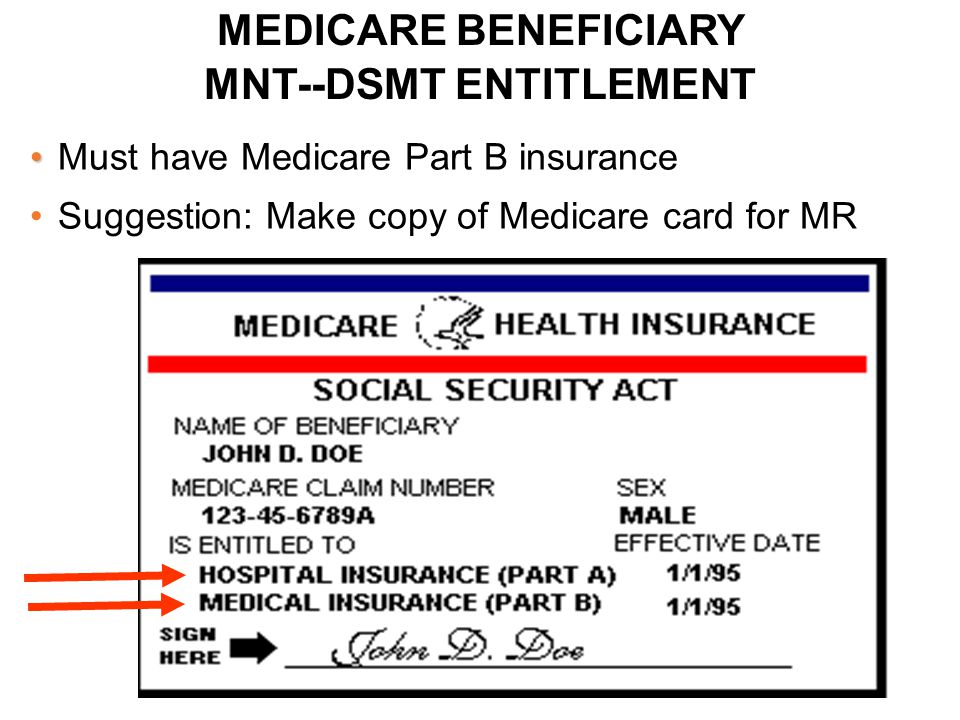 MEDICARE BENEFICIARY MNT--DSMT ENTITLEMENT
