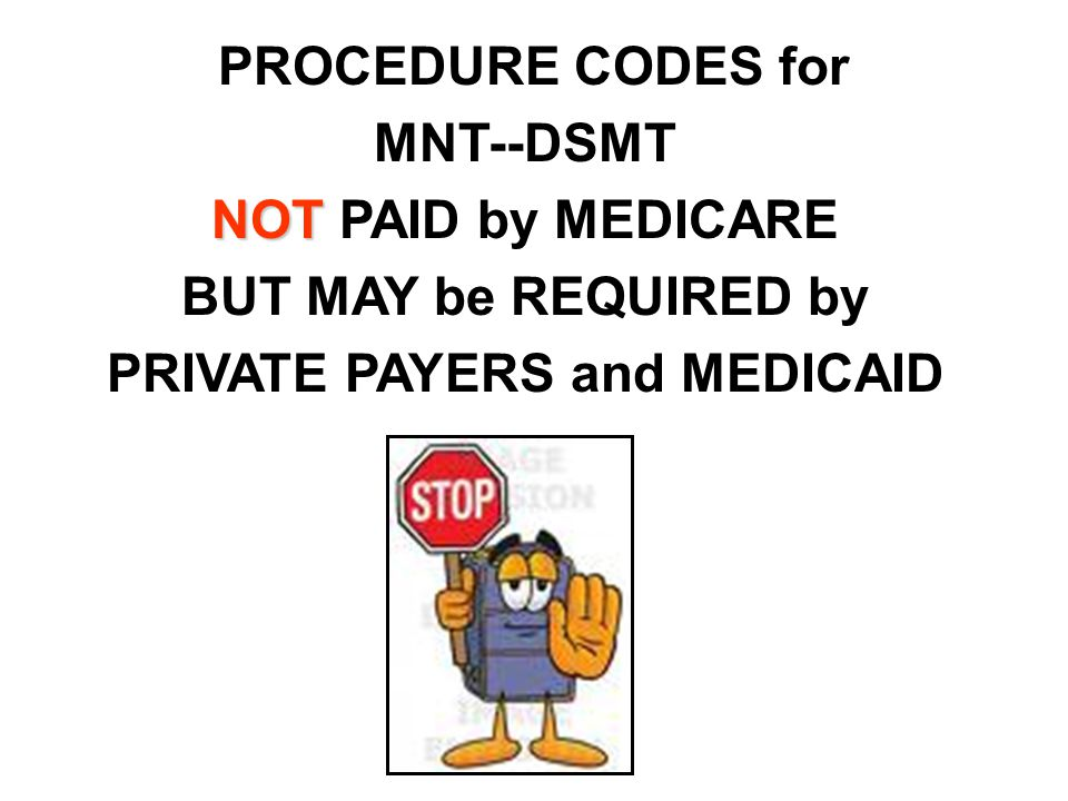 PRIVATE PAYERS and MEDICAID