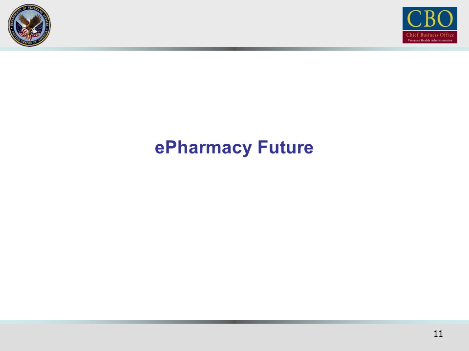 ePharmacy Future Now I would like to share some current development for ePharmacy
