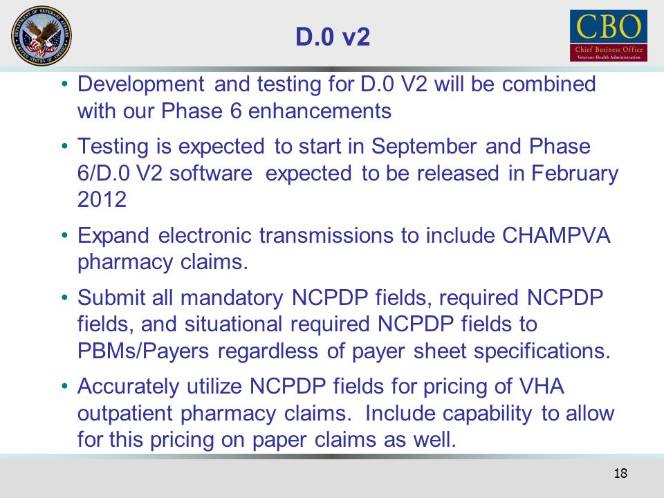D.0 v2 Development and testing for D.0 V2 will be combined with our Phase 6 enhancements.