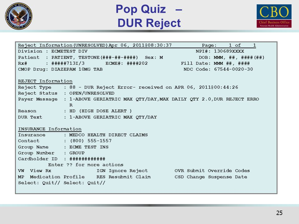 Pop Quiz – DUR Reject Reject Information(UNRESOLVED)Apr 06, 2011@08:30:37 Page: 1 of 1.
