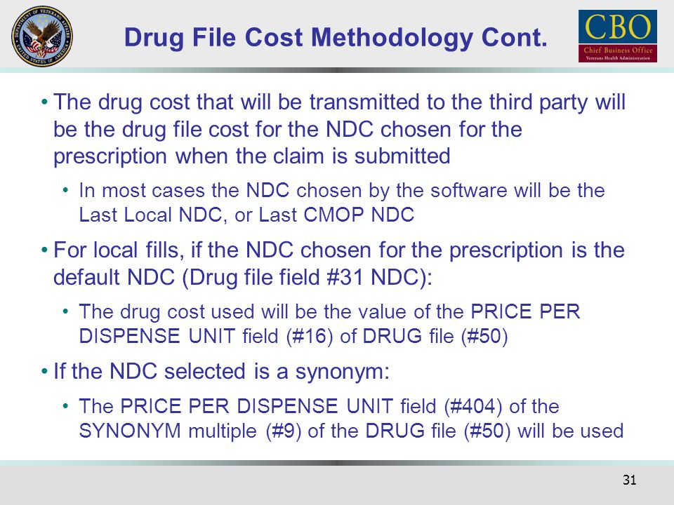 Drug File Cost Methodology Cont.
