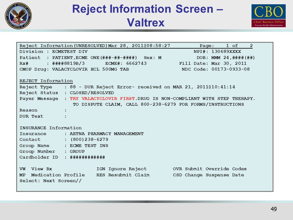 Reject Information Screen – Valtrex