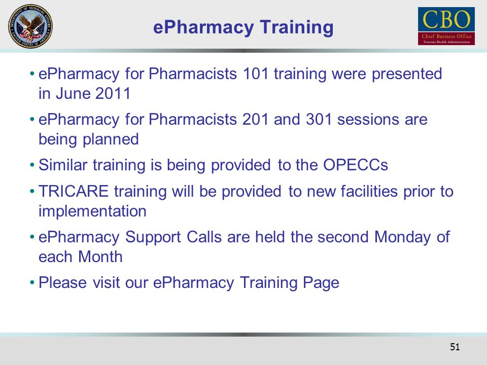 ePharmacy Training ePharmacy for Pharmacists 101 training were presented in June 2011.